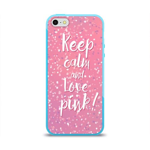 Keep calm and love pink