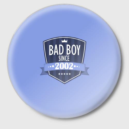 Значок  Фото 01, Плохой мальчик с 2002