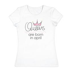 Королевы рождаются в апреле