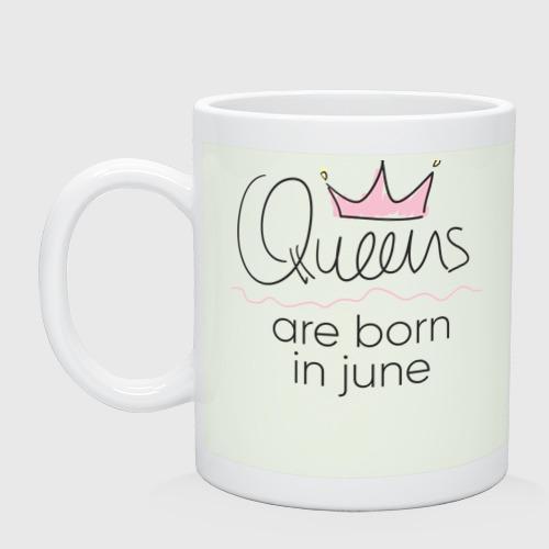 Кружка Королевы рождаются в июне Фото 01