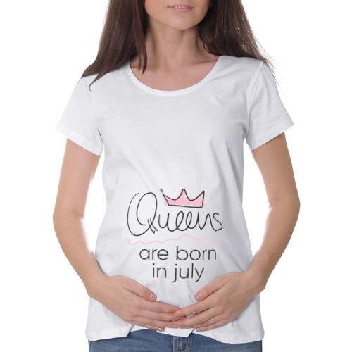 Футболка для беременных хлопок  Фото 01, Королевы рождаются в июле