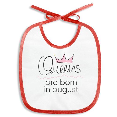 Слюнявчик  Фото 01, Королевы рождаются в августе