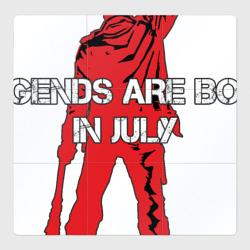 Легенды рождаются в июле