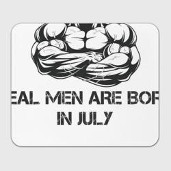 Настоящие мужчины рождаются в июле