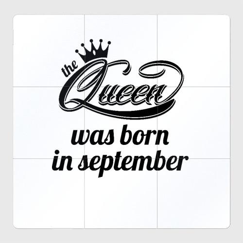 Магнитный плакат 3Х3 Королева рождена в сентябре