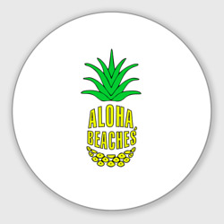Aloha, Beachess