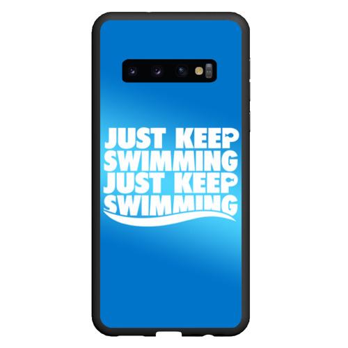 Чехол для Samsung Galaxy S10 Просто продолжай плавать Фото 01