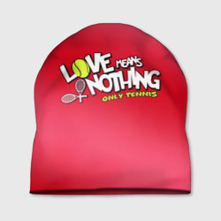Love means nothing only tennis