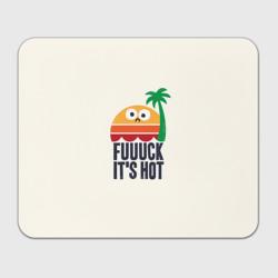 Fuck it's hot
