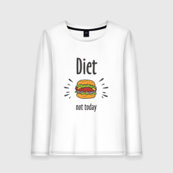 Diet. Not Today