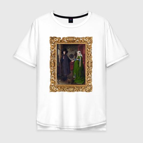 Мужская футболка хлопок Oversize Портрет четы Арнольфини