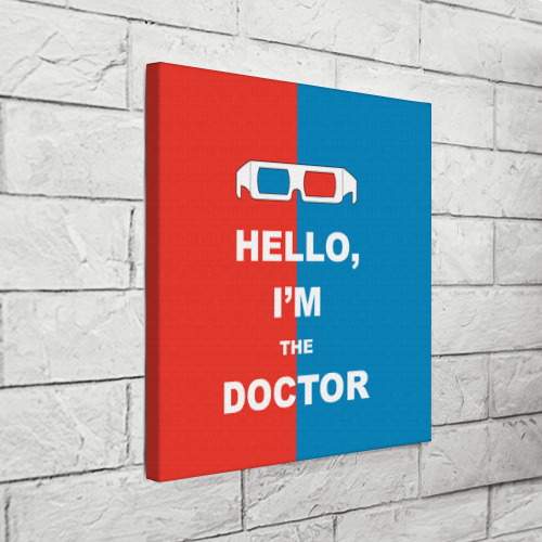 Холст квадратный  Фото 03, I'm the Doctor