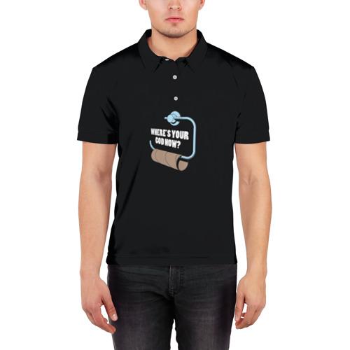 Мужская рубашка поло 3D  Фото 03, Where's Your God Now?