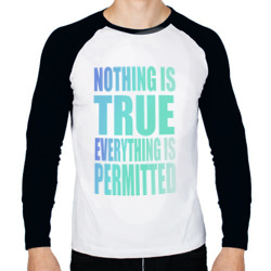 Ничто не истинно все дозволено