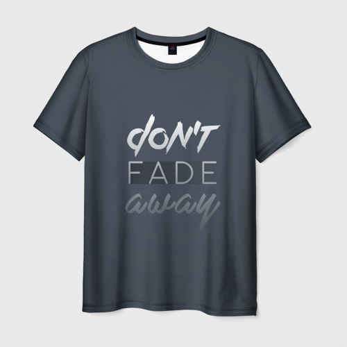 Мужская футболка 3D  Фото 03, Don't fade away