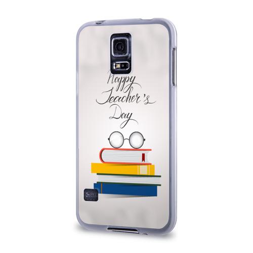 Чехол для Samsung Galaxy S5 силиконовый  Фото 03, С днём учителя!