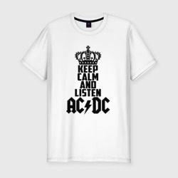 Keep calm and listen AC/DC