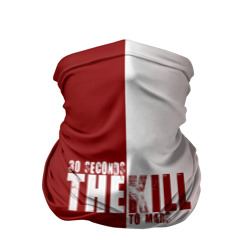 The kill, 30 Seconds to Mars