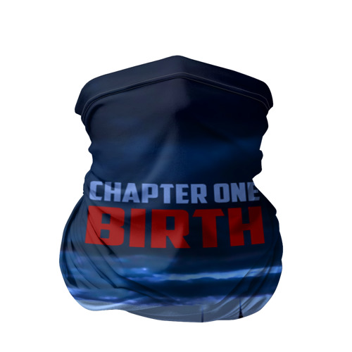 Chapter one Birth