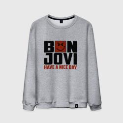Bon Jovi, have a nice day
