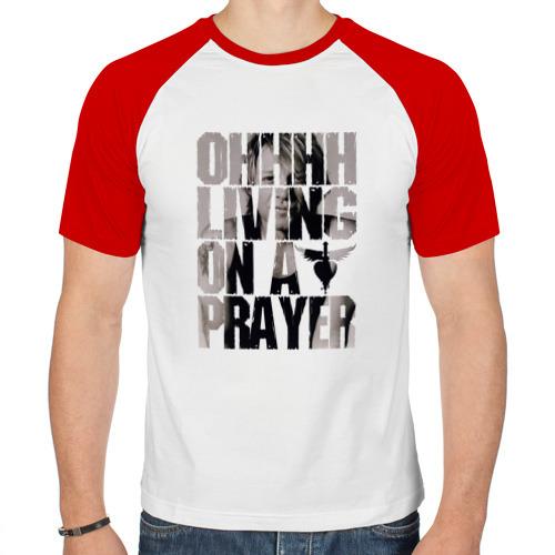 Мужская футболка реглан  Фото 01, Ohhhh living on a prayer