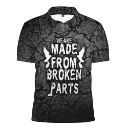 Мы сделаны из сломанных деталей