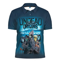 Hollywood origins Undead