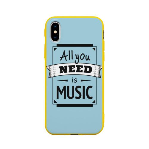 Чехол для Apple iPhone X силиконовый матовый Всё что тебе нужно-это музыка Фото 01