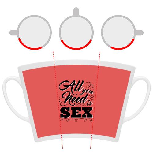 Кружка Латте  Фото 06, Всё что тебе нужно - это секс