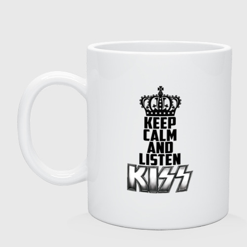 Keep calm and listen Kiss