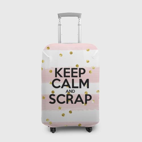 Keep calm and scrap