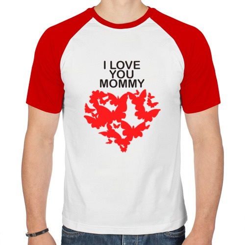 Мужская футболка реглан  Фото 01, I love you mommy