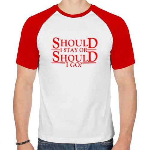 Мужская футболка реглан  Фото 01, Should I Stay