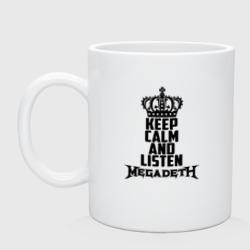 Keep calm and listen Megadeth