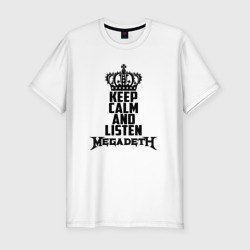 Keep calm and listen Megadeth