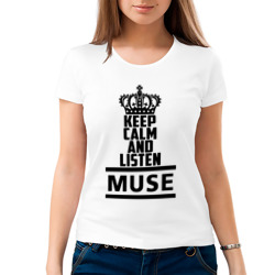 Keep calm and listen Muse