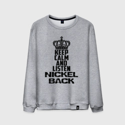 Keep calm and listen Nickelbac