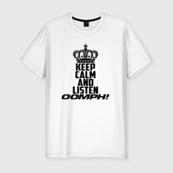 Keep calm and listen OOMPH!