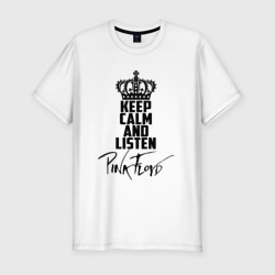 Keep calm and listen Pink Floyd