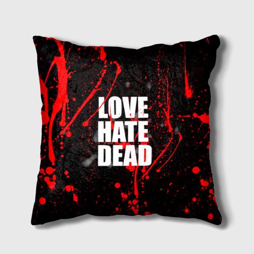 Подушка 3D  Фото 01, LOVE, HATE, DEAD