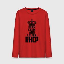 Keep calm and listen RHCP