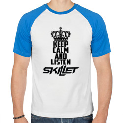 Keep calm and listen Skillet