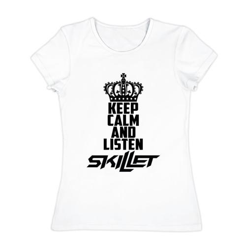 Женская футболка хлопок Keep calm and listen Skillet