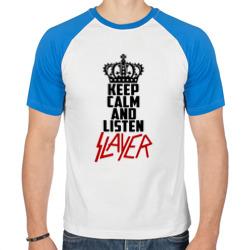 Keep calm and listen Slayer