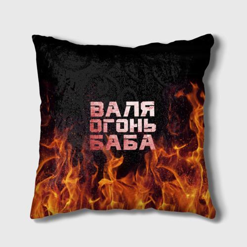 Подушка 3D  Фото 01, Валя огонь баба