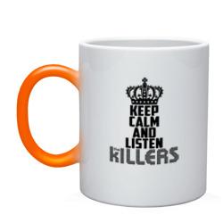 Keep calm and listen Killers