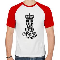 Keep calm and listen Rasmus