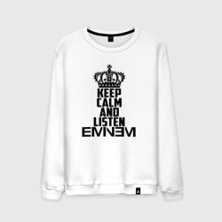 Keep calm and listen Eminem