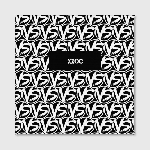 Холст квадратный  Фото 02, VERSUS BATTLE-XXOC