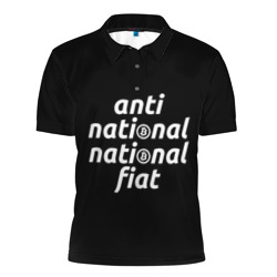Anti National National Fiat